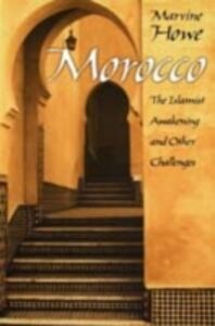 Foto Cover di Morocco: The Islamist Awakening and Other Challenges, Ebook inglese di Marvine Howe, edito da Oxford University Press