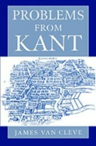 Foto Cover di Problems from Kant, Ebook inglese di James Van Cleve, edito da Oxford University Press
