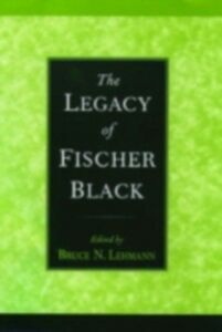 Foto Cover di Legacy of Fischer Black, Ebook inglese di  edito da Oxford University Press
