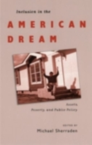 Ebook in inglese Inclusion in the American Dream: Assets, Poverty, and Public Policy -, -