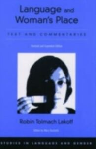 Ebook in inglese Language and Woman's Place: Text and Commentaries Lakoff, Robin Tolmach