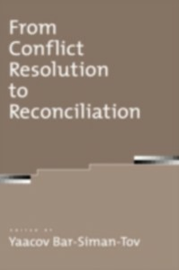 Ebook in inglese From Conflict Resolution to Reconciliation -, -