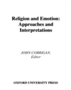 Ebook in inglese Religion and Emotion: Approaches and Interpretations