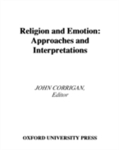 Ebook in inglese Religion and Emotion: Approaches and Interpretations -, -