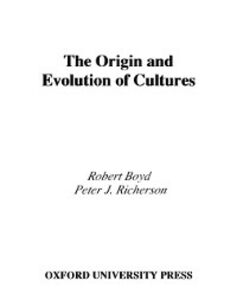 Ebook in inglese Origin and Evolution of Cultures Boyd, Robert , Richerson, Peter J.