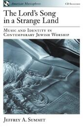 Lord's Song in a Strange Land: Music and Identity in Contemporary Jewish Worship