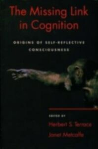 Foto Cover di Missing Link in Cognition: Origins of Self-Reflective Consciousness, Ebook inglese di  edito da Oxford University Press