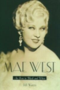 Ebook in inglese Mae West: An Icon in Black and White Watts, Jill