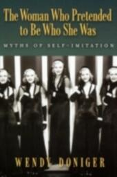 Woman Who Pretended to Be Who She Was: Myths of Self-Imitation