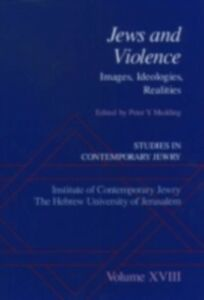 Ebook in inglese Studies in Contemporary Jewry: Volume XVIII: Jews and Violence: Images. Ideologies, Realities -, -