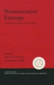 Foto Cover di Nonextensive Entropy Interdisciplinary Applications, Ebook inglese di GELL-MANN MURRAY, edito da Oxford University Press