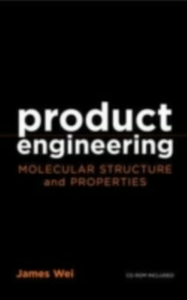 Ebook in inglese Product Engineering: Molecular Structure and Properties Wei, James