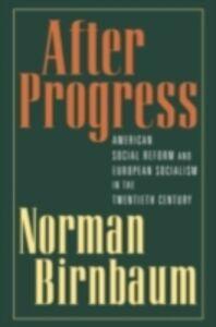 Ebook in inglese After Progress Birnbaum, Norman