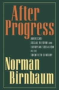 Ebook in inglese After Progress Birnbaum, Norman