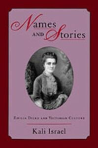 Ebook in inglese Names and Stories: Emilia Dilke and Victorian Culture Israel, Kali