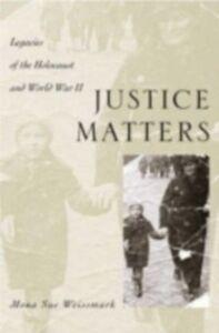 Foto Cover di Justice Matters: Legacies of the Holocaust and World War II, Ebook inglese di Mona Sue Weissmark, edito da Oxford University Press