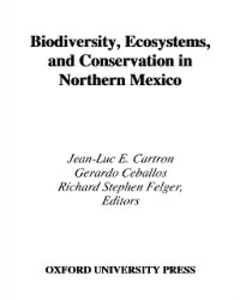 Ebook in inglese Biodiversity, Ecosystems, and Conservation in Northern Mexico -, -