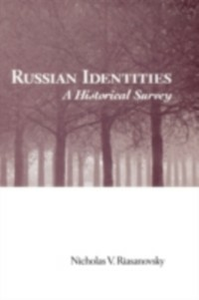 Ebook in inglese Russian Identities: A Historical Survey Riasanovsky, Nicholas V.