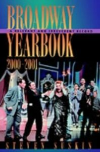 Ebook in inglese Broadway Yearbook 2000-2001: A Relevant and Irreverent Record Suskin, Steven