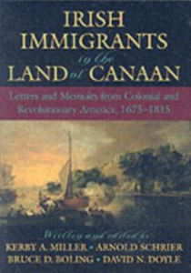 Ebook in inglese Irish Immigrants in the Land of Canaan: Letters and Memoirs from Colonial and Revolutionary America, 1675-1815 -, -