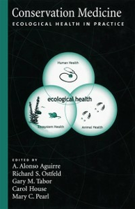 Ebook in inglese Conservation Medicine: Ecological Health in Practice -, -