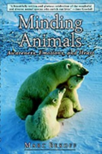 Ebook in inglese Minding Animals: Awareness, Emotions, and Heart Bekoff, Marc