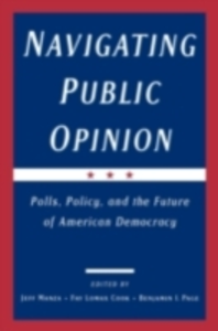 Ebook in inglese Navigating Public Opinion: Polls, Policy, and the Future of American Democracy -, -