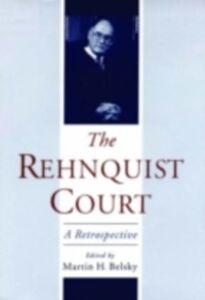 Ebook in inglese Rehnquist Court: A Retrospective -, -