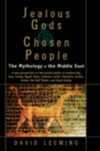 Ebook in inglese Jealous Gods and Chosen People: The Mythology of the Middle East Leeming, David