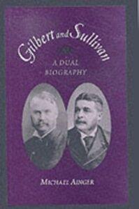 Foto Cover di Gilbert and Sullivan: A Dual Biography, Ebook inglese di Michael Ainger, edito da Oxford University Press