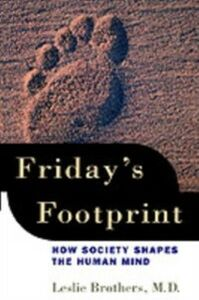 Ebook in inglese Friday's Footprint: How Society Shapes the Human Mind Brothers, Leslie