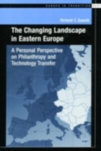 Ebook in inglese Changing Landscape in Eastern Europe: A Personal Perspective on Philanthropy and Technology Transfer Quandt, Richard E.