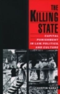 Ebook in inglese Killing State: Capital Punishment in Law, Politics, and Culture -, -