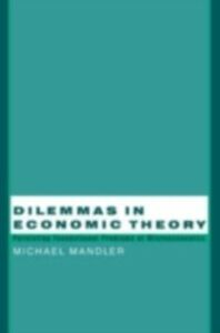 Ebook in inglese Dilemmas in Economic Theory Mandler, Michael