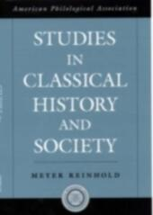 Studies in Classical History and Society
