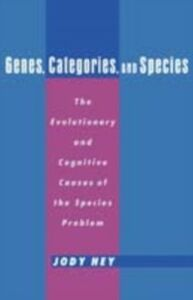 Foto Cover di Genes, Categories, and Species: The Evolutionary and Cognitive Cause of the Species Problem, Ebook inglese di Jody Hey, edito da Oxford University Press