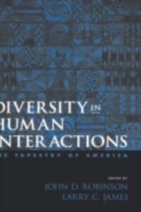 Foto Cover di Diversity in Human Interactions: The Tapestry of America, Ebook inglese di  edito da Oxford University Press
