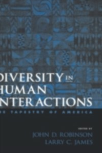 Ebook in inglese Diversity in Human Interactions: The Tapestry of America -, -