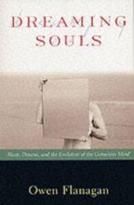 Foto Cover di Dreaming Souls: Sleep, Dreams and the Evolution of the Conscious Mind, Ebook inglese di Owen Flanagan, edito da Oxford University Press