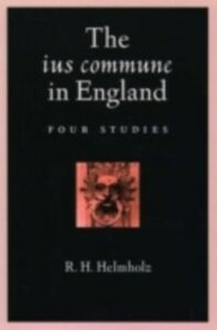 Ebook in inglese ius commune in England: Four Studies Helmholz, R. H.