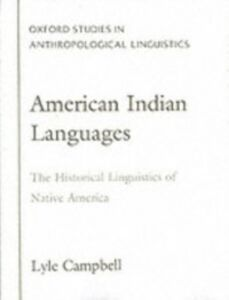 Ebook in inglese American Indian Languages: The Historical Linguistics of Native America Campbell, Lyle