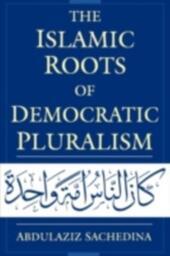 Islamic Roots of Democratic Pluralism