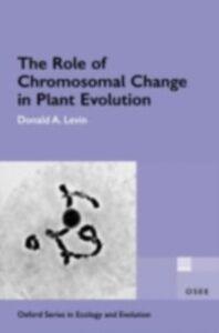 Foto Cover di Role of Chromosomal Change in Plant Evolution, Ebook inglese di Donald A. Levin, edito da Oxford University Press