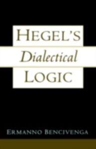 Ebook in inglese Hegel's Dialectical Logic Bencivenga, Ermanno