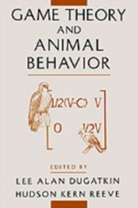 Ebook in inglese Game Theory and Animal Behavior