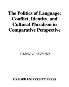 Ebook in inglese Politics of Language Schmid, Carol L.