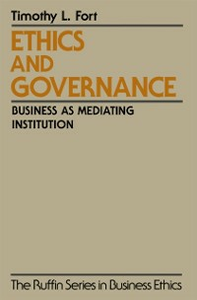 Ebook in inglese Ethics and Governance: Business as Mediating Institution Fort, Timothy L.