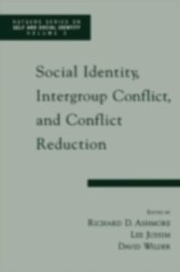 Ebook in inglese Social Identity, Intergroup Conflict, and Conflict Reduction D, ASHMORE RICHARD