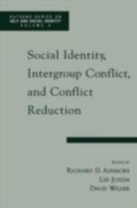 Foto Cover di Social Identity, Intergroup Conflict, and Conflict Reduction, Ebook inglese di ASHMORE RICHARD D, edito da Oxford University Press