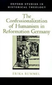 Ebook in inglese Confessionalization of Humanism in Reformation Germany Rummel, Erika